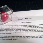 SOLD T-163 BURGLAR BALL — New without package and repro English instructions. $15 SOLD